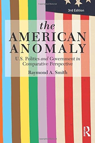 The American Anomaly By Raymond A. Smith (Columbia University, USA and New York University, USA)
