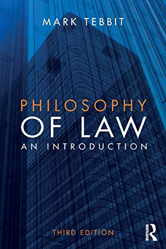 Philosophy of Law: An introduction by Mark Tebbit (University of Reading, UK)