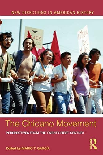 The Chicano Movement By Mario T. Garcia (University of California, Santa Barbara, USA)