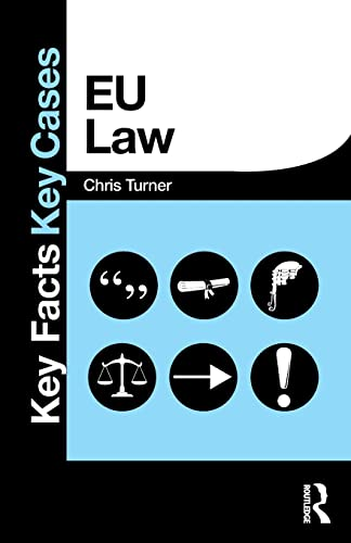 EU Law By Chris Turner (University of Wolverhampton, UK)