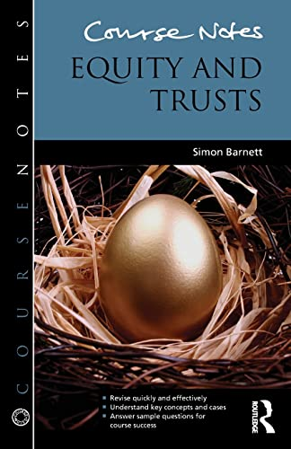 Course Notes: Equity and Trusts By Simon Barnett (University of Hertfordshire, UK.)