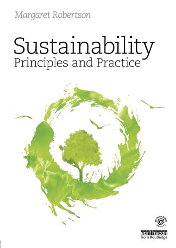 Sustainability Principles and Practice By Margaret Robertson