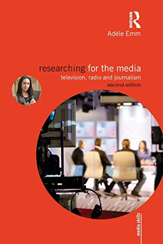 Researching for the Media By Adele Emm