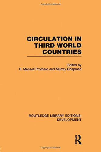 Circulation in Third World Countries By R Mansell Prothero
