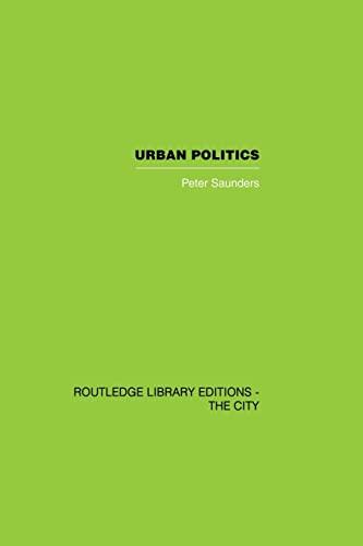 Urban Politics By Peter Saunders
