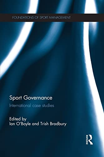 Sport Governance By Ian O'Boyle (University of South Australia)