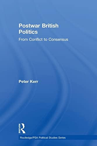 Postwar British Politics By Peter Kerr