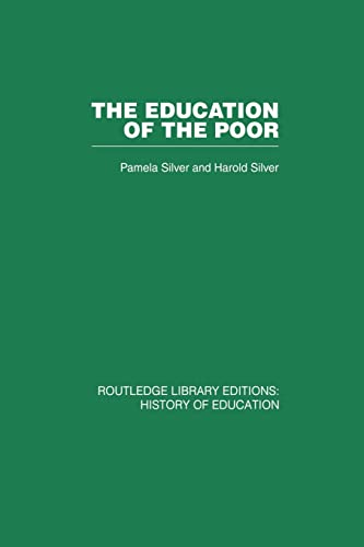 The Education of the Poor By Pamela Silver