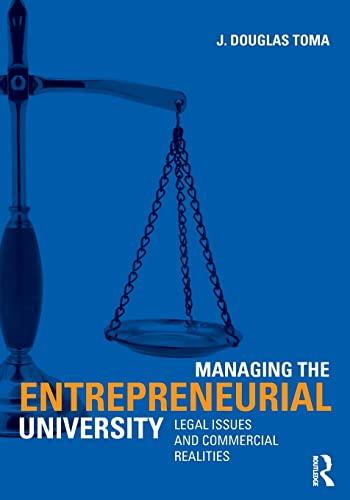 Managing the Entrepreneurial University By J. Douglas Toma (University of Georgia, USA)