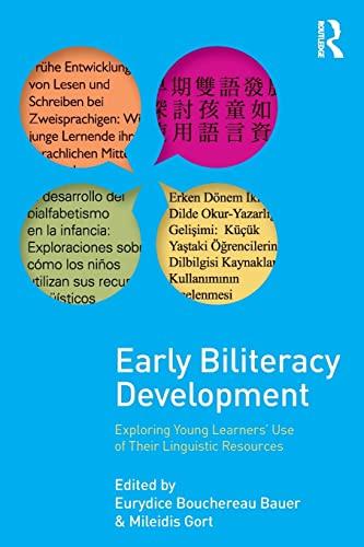Early Biliteracy Development By Eurydice B. Bauer (University of Illinois at Urbana-Champaign)