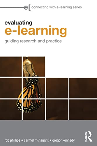 Evaluating e-Learning By Rob Phillips (Murdoch University, Australia)