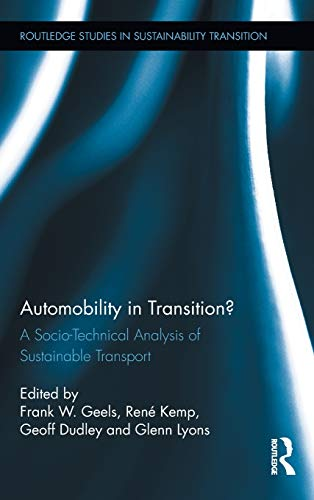 Automobility in Transition? By Frank W. Geels (University of Sussex, UK)