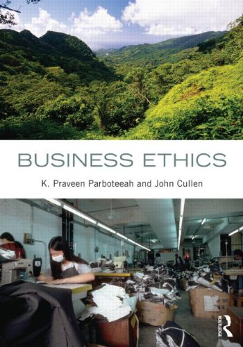 Business Ethics By K. Praveen Parboteeah (University of Wisconsin-Whitewater, USA)