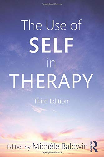 The Use of Self in Therapy By Michele Baldwin (in private practice, Chicago, Illinois, USA)