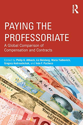 Paying the Professoriate By Edited by Philip G. Altbach