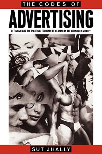 The Codes of Advertising By Sut Jhally