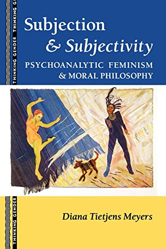 Subjection and Subjectivity By Diana T. Meyers