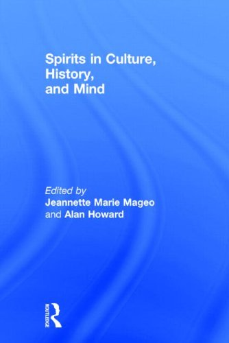 Spirits in Culture, History and Mind By Edited by Jeannette Mageo
