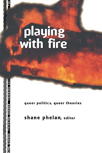 Playing with Fire By Shane Phelan
