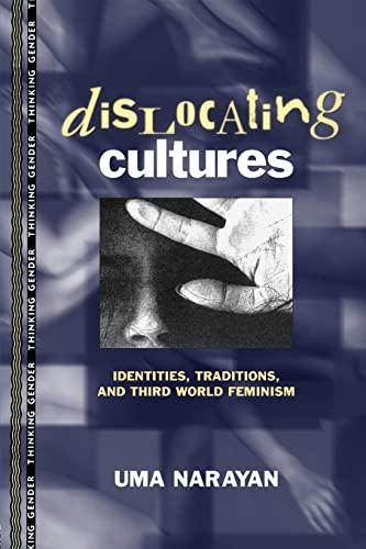 Dislocating Cultures By Uma Narayan