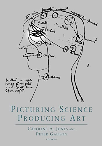 Picturing Science: Producing Art by Caroline A. Jones