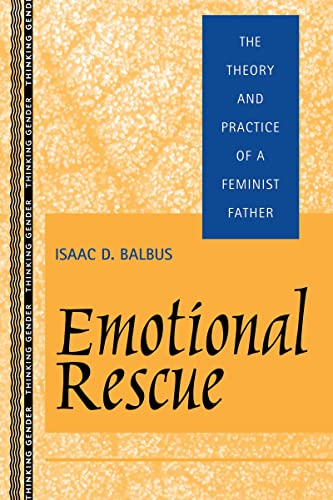 Emotional Rescue By Isaac D. Balbus