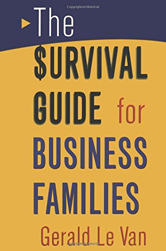 The Survival Guide for Business Families By Gerald Le Van