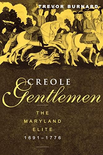 Creole Gentlemen By Trevor Burnard