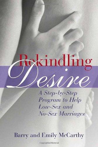 Rekindling Desire By Barry McCarthy