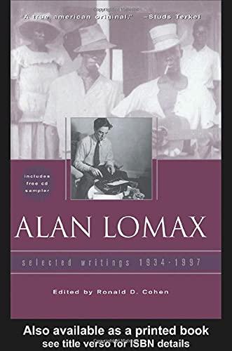 Alan Lomax By Ronald Cohen (Indiana University Northwest, USA)