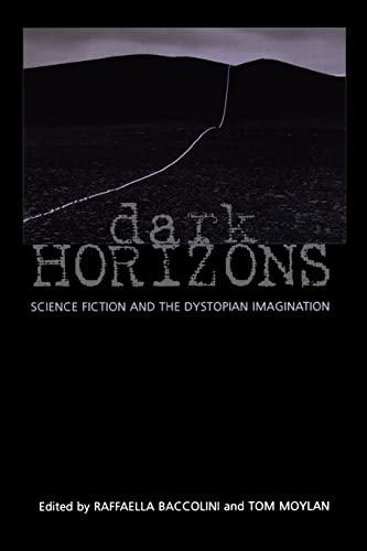 Dark Horizons By Edited by Tom Moylan