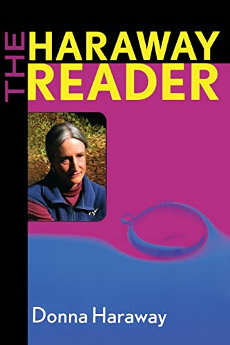 The Haraway Reader By Donna Haraway