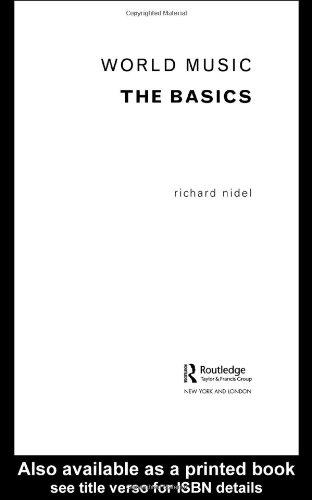 World Music: The Basics By Richard O. Nidel