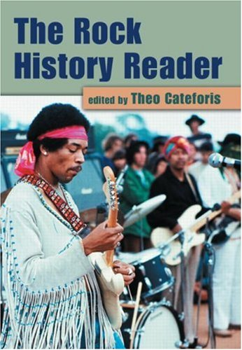 The Rock History Reader by Theo Cateforis