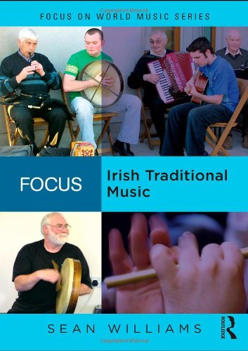 Focus: Irish Traditional Music By Sean Williams (PhD, Department of Psychological Sciences, Purdue University)