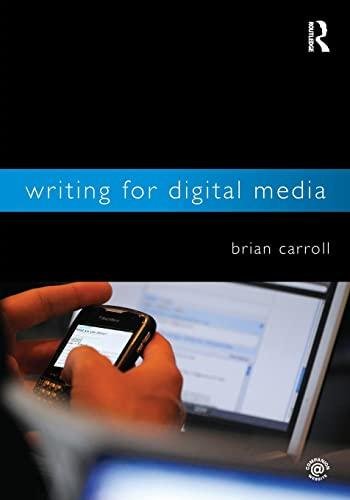 Writing for Digital Media by Brian Carroll