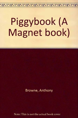Piggybook (A Magnet book) by Anthony Browne