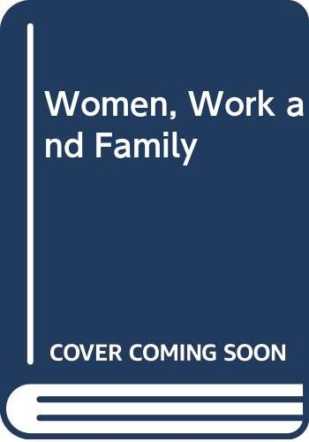 Women, Work and Family By Louise A. Tilly