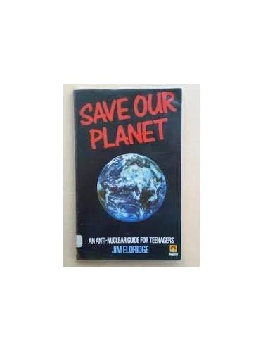 Save Our Planet By Jim Eldridge
