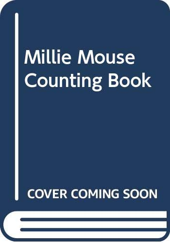 Millie Mouse Counting Book By Annette Allcock