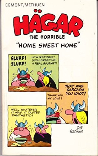 "Hagar The Horrible ""Home Sweet Home"""