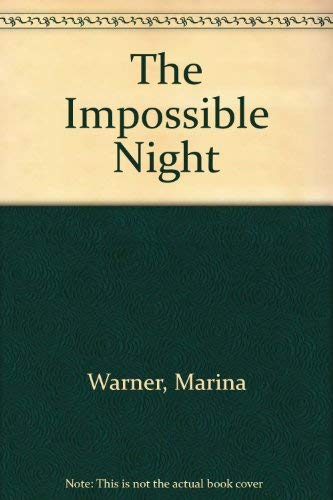The Impossible Night By Marina Warner