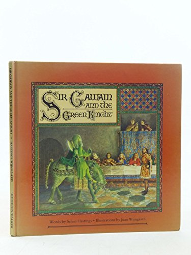 Sir Gawain and the Green Knight By Volume editor Selina Hastings