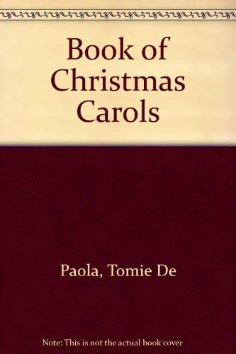 Book of Christmas Carols By Tomie De Paola