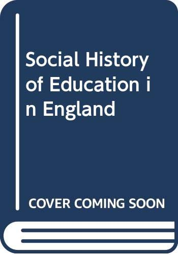 Social History of Education in England By John Lawson