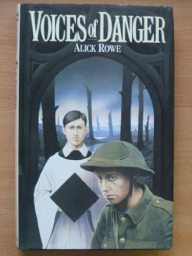 Voices of Danger By Alick Rowe