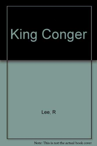 King Conger By R Lee