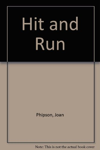 Hit and Run By Joan Phipson
