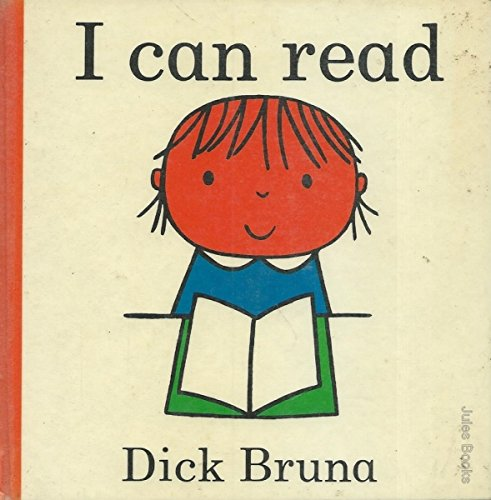 I Can Read By Dick Bruna