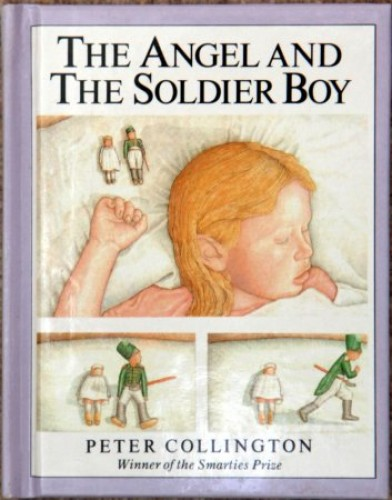 Angel and the Soldier Boy By Peter Collington